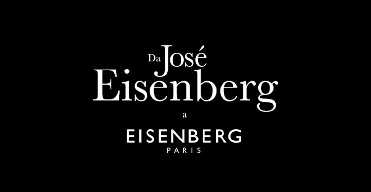 DA JOSÉ EISENBERG A EISENBERG PARIS